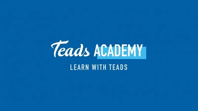 """Teads presenta """"Teads Academy"""", un programa de capacitación virtual para partners y anunciantes"""